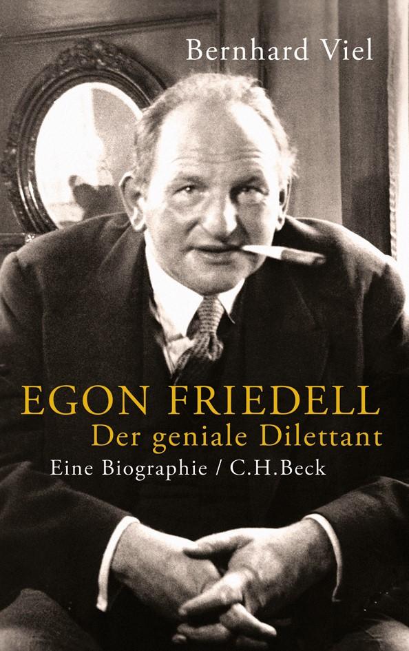 Egon Friedell | Viel, Bernhard, 2013 | Buch (Cover)
