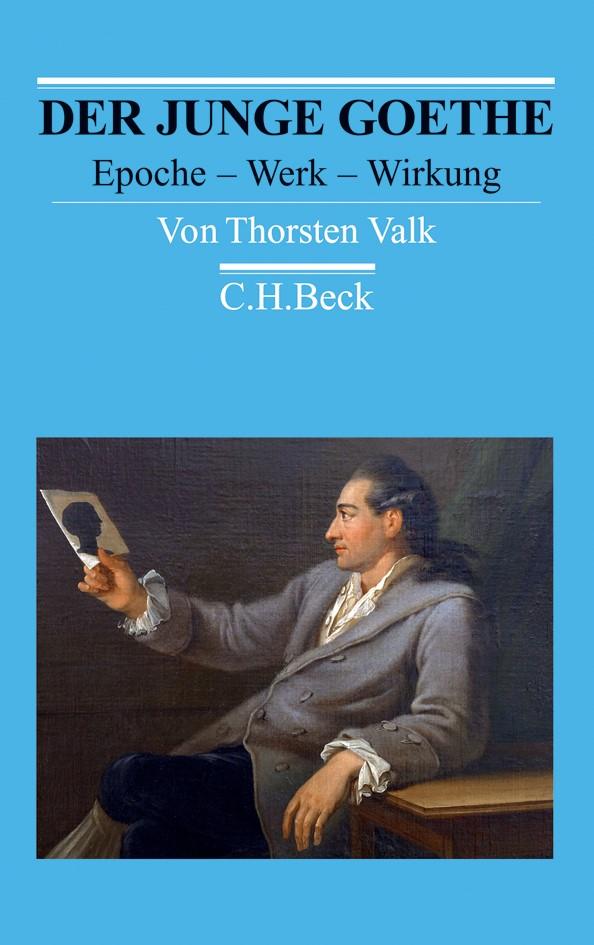 Der junge Goethe | Valk, Thorsten, 2012 | Buch (Cover)