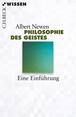 Abbildung von Newen, Albert | Philosophie des Geistes | 1. Auflage | 2013 | 2806 | beck-shop.de