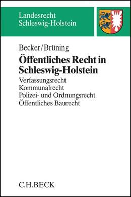 Abbildung von Becker / Brüning | Öffentliches Recht in Schleswig-Holstein | 2014 | Verfassungsrecht, Kommunalrech...