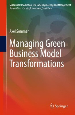 Abbildung von Sommer | Managing Green Business Model Transformations | 2012