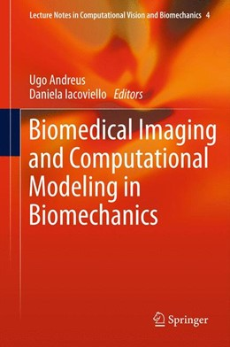 Abbildung von Iacoviello / Andreaus | Biomedical Imaging and Computational Modeling in Biomechanics | 2012 | 4