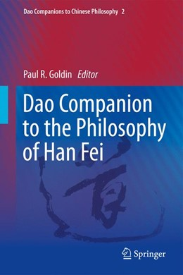 Abbildung von Goldin   Dao Companion to the Philosophy of Han Fei   2012   2