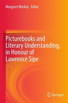 Abbildung von Mackey | Picturebooks and Literary Understanding, in Honour of Lawrence Sipe | 2012