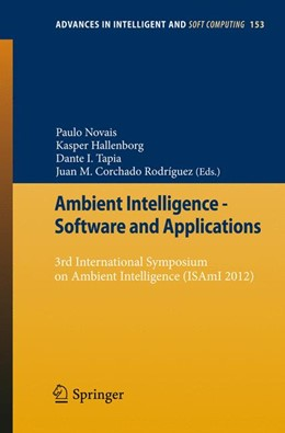 Abbildung von Novais / Hallenborg / Tapia / Rodríguez | Ambient Intelligence - Software and Applications | 2012 | 3rd International Symposium on... | 153