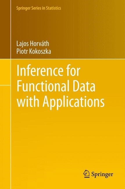 Abbildung von Horváth / Kokoszka | Inference for Functional Data with Applications | 2012