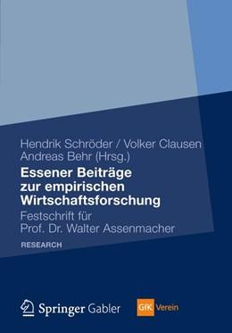 Abbildung von Schröder / Clausen / Behr | Beiträge zur empirischen Wirtschaftsforschung | 1. Auflage 2012 | 2012 | Festschrift für Prof. Dr. Walt...