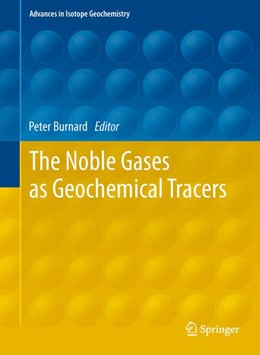 Abbildung von Burnard | The Noble Gases as Geochemical Tracers | 2012