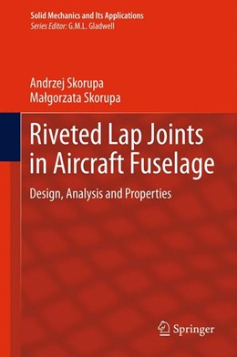 Abbildung von Skorupa | Riveted Lap Joints in Aircraft Fuselage | 2012 | Design, Analysis and Propertie... | 189