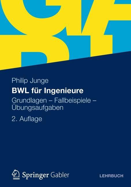 BWL für Ingenieure | Junge | 2., aktualisierte und erweiterte Auflage 2012, 2012 | Buch (Cover)