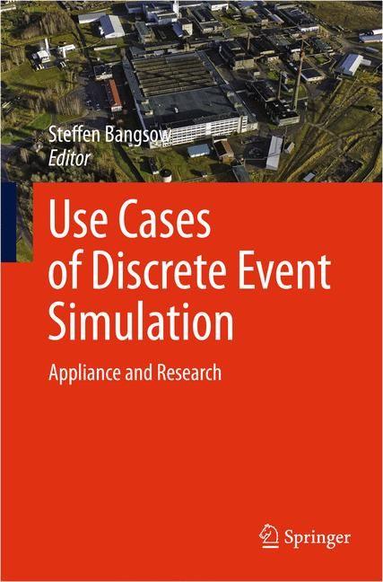 Abbildung von Bangsow | Use Cases of Discrete Event Simulation | 2012