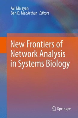 Abbildung von Ma'ayan / MacArthur   New Frontiers of Network Analysis in Systems Biology   2012