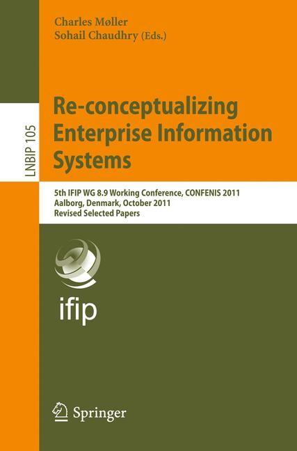 Abbildung von Møller / Chaudhry | Re-conceptualizing Enterprise Information Systems | 2012