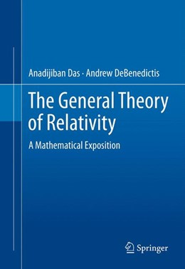 Abbildung von Das / DeBenedictis | The General Theory of Relativity | 2012 | A Mathematical Exposition