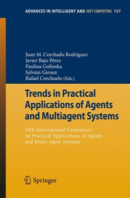 Abbildung von Rodríguez / Pérez / Golinska / Giroux / Corchuelo | Trends in Practical Applications of Agents and Multiagent Systems | 2012 | 10th International Conference ... | 157