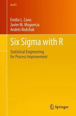 Abbildung von Cano / Martinez Moguerza / Redchuk | Six Sigma with R | 2012 | Statistical Engineering for Pr... | 36