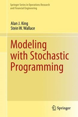 Abbildung von King / Wallace | Modeling with Stochastic Programming | 2012