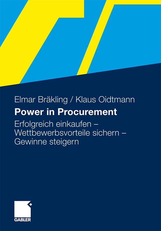 Power in Procurement   Bräkling / Oidtmann   1. Auflage 2012, 2012   Buch (Cover)