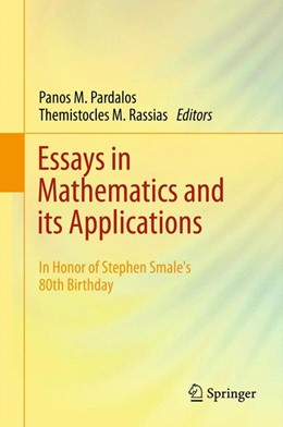 Abbildung von Pardalos / Rassias | Essays in Mathematics and its Applications | 2012 | In Honor of Stephen Smale´s 80...