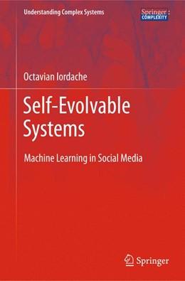 Abbildung von Iordache   Self-Evolvable Systems   2012   Machine Learning in Social Med...