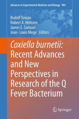 Abbildung von Toman / Heinzen / Samuel / Mege   Coxiella burnetii: Recent Advances and New Perspectives in Research of the Q Fever Bacterium   2012   984
