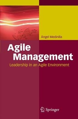 Abbildung von Medinilla | Agile Management | 2012 | Leadership in an Agile Environ...