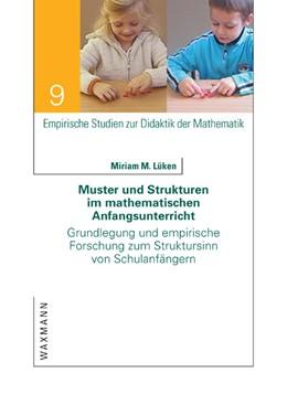 Abbildung von Lüken | Muster und Strukturen im mathematischen Anfangsunterricht | 2012 | Grundlegung und empirische For... | 9