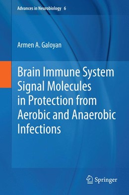 Abbildung von Galoyan   Brain Immune System Signal Molecules in Protection from Aerobic and Anaerobic Infections   2012   6