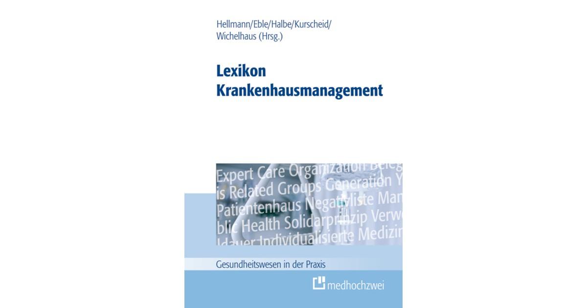 Lexikon Krankenhausmanagement   Eble / Halbe / Hellmann   2012, 2012 ...