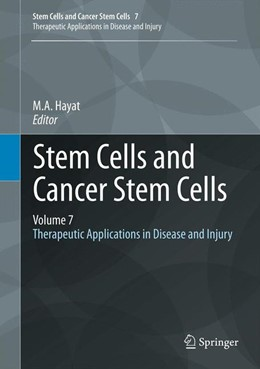 Abbildung von Hayat | Stem Cells and Cancer Stem Cells, Volume 7 | 2012 | Therapeutic Applications in Di... | 7