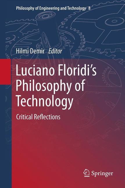 Abbildung von Demir | Luciano Floridi's Philosophy of Technology | 2012