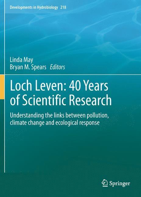 Abbildung von May / Spears   Loch Leven: 40 years of scientific research   2012