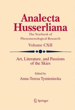 Abbildung von Tymieniecka | Art, Literature, and Passions of the Skies | 2012 | 112