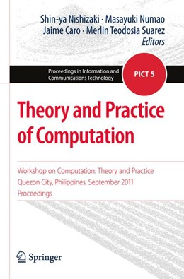 Abbildung von Nishizaki / Numao / Caro / Suarez | Theory and Practice of Computation | 2012 | Workshop on Computation: Theor... | 5
