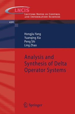 Abbildung von Yang / Xia / Shi | Analysis and Synthesis of Delta Operator Systems | 2012 | 430