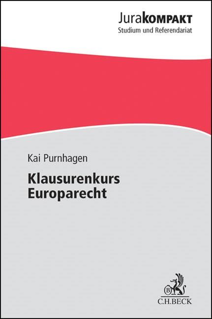 Abbildung von Purnhagen | Klausurenkurs Europarecht | 2012