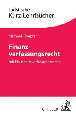 Abbildung von Kloepfer | Finanzverfassungsrecht | 2014 | mit Haushaltsverfassungsrecht