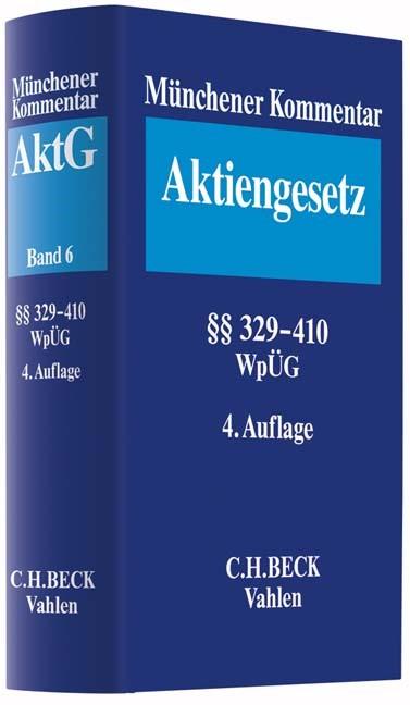Münchener Kommentar zum Aktiengesetz: AktG, Band 6: §§ 329-410, WpÜG, Österreichisches Übernahmerecht | 4. Auflage, 2017 | Buch (Cover)