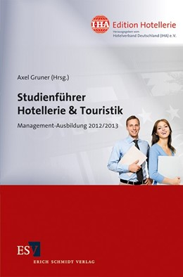 Abbildung von Gruner | Studienführer Hotellerie & Touristik | 1. Auflage 2012 | 2012 | Management-Ausbildung 2012/201... | 03