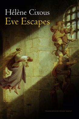 Abbildung von Cixous   Eve Escapes   2012