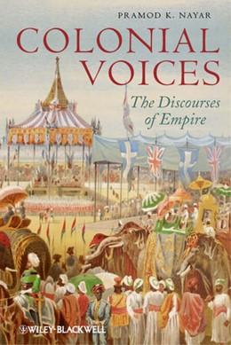 Abbildung von Nayar | Colonial Voices | 2012 | The Discourses of Empire