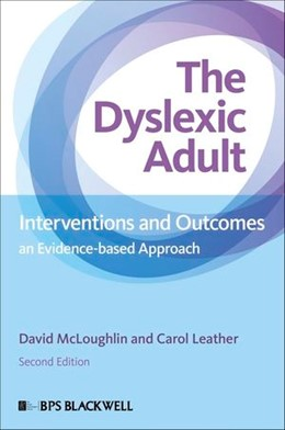Abbildung von McLoughlin / Leather   The Dyslexic Adult   2. Auflage   2013   Interventions and Outcomes - A...