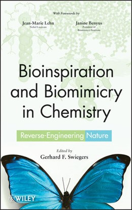 Abbildung von Swiegers | Bioinspiration and Biomimicry in Chemistry | 2012 | Reverse-Engineering Nature