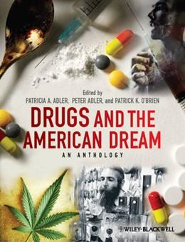 Abbildung von Adler / O'Brien | Drugs and the American Dream | 2012 | An Anthology