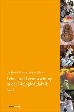 Abbildung von Harms / Bogner | Lehr- und Lernforschung in der Biologiedidaktik 5 | 2012 | Didaktik der Biologie - Stando...