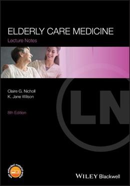 Abbildung von Nicholl / Wilson | Lecture Notes: Elderly Care Medicine | 2012