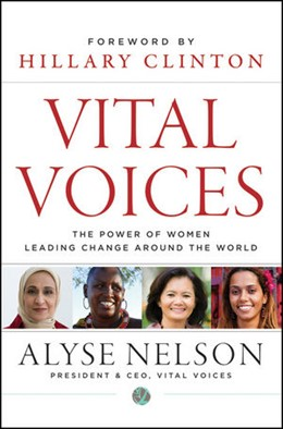 Abbildung von Nelson | Vital Voices | 2012 | The Power of Women Leading Cha...