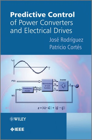 Abbildung von Rodriguez / Cortes | Predictive Control of Power Converters and Electrical Drives | 2012