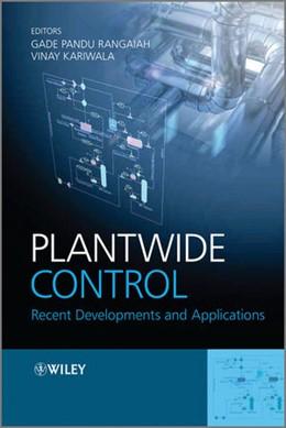 Abbildung von Rangaiah / Kariwala | Plantwide Control | 2012 | Recent Developments and Applic...