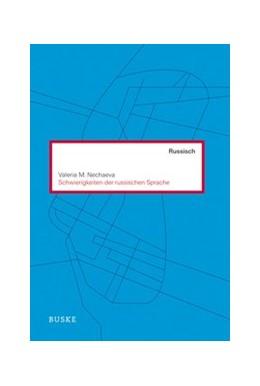 Abbildung von Nechaeva | Schwierigkeiten der russischen Sprache | 8., vollständig überarbeitete und erweiterte Auflage | 2012 | 10